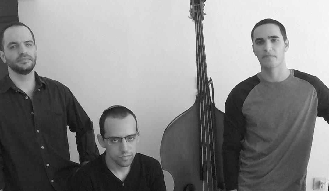 Nitzan Trio – ג'אז ישראלי ממבט אחר